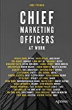 img - for Chief Marketing Officers at Work book / textbook / text book
