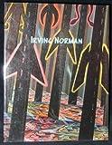 Irving Norman. October 30 - December 20, 2008.