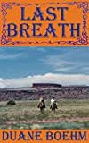 last breath a gideon johann western book 5