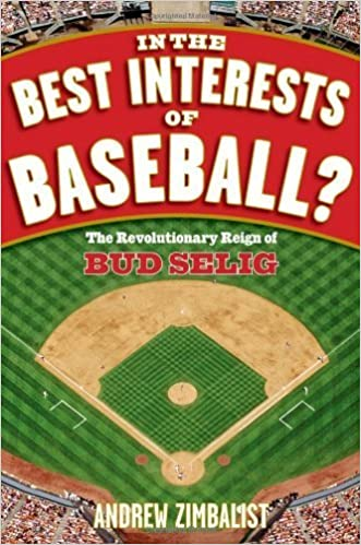 Ebooks téléchargeables gratuits pdf In the Best Interests of Baseball: The Revolutionary Reign of Bud Selig by Andrew Zimbalist (2007-06-22) B01A65HXS0 PDB