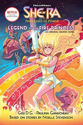 The Legend of the Fire Princess (She-Ra Graphic Novel #1) -