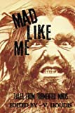img - for Mad Like Me book / textbook / text book