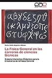 La Física General en Las Carreras de Ciencias Técnicas, Carlos Abilio Alejandro Alfonso, 3848473844