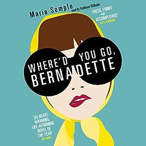 Where'd You Go, Bernadette Hörbuch