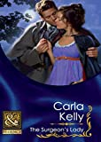 Front cover for the book The Surgeon's Lady by Carla Kelly