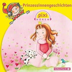 Prinzessinnengeschichten (Pixi Hören)