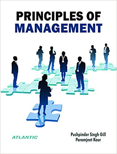 Amazon com: Principles of Management eBook: Pushpinder Singh Gill