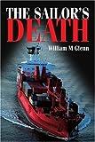 The Sailor's Death, William Glenn, 0595333958