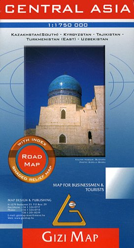 Central Asia Road Map - Southern Kazakhstan, Kyrgyzstan, Tajikistan, Turkmenistan (East), Uzbekistan (English and French Edition)