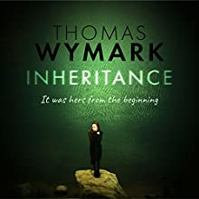 Inheritance Audiobook by Thomas Wymark Narrated by Katie Scarfe