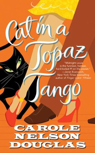 Cat in a Topaz Tango: A Midnight Louie Mystery (Midnight Louie Mysteries Book 21)