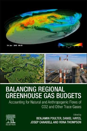 Greenhouse Gas - Balancing Regional Greenhouse Gas Budgets: Accounting for Natural and Anthropogenic Flows of CO2 and other Trace Gases