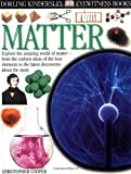 Eyewitness: Matter