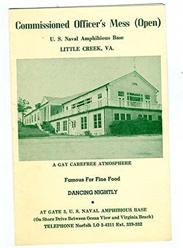Naval Amphibious Base Little Creek - Commissioned Officers Mess Menu Naval Amphibious Base Little Creek Virginia 1956