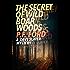 The Secret of Wild Boar Woods (Dave Slater Mystery Novels Book 6)
