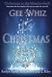 img - for Gee Whiz, It s Christmas (Christmas at The Meadowlark Book 1) book / textbook / text book