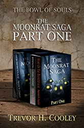 The Moonrat Saga Part One (The Bowl of Souls - Volumes 1-3)