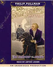 A Sally Lockhart Mystery: The Shadow in the North: Book Two