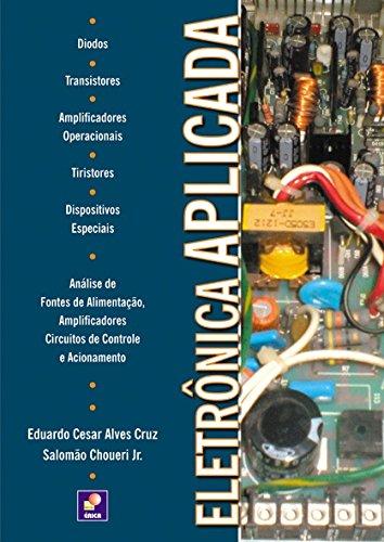 Eletrônica Aplicada: Eduardo Cesar Alves Cruz: 9788536501505 ...