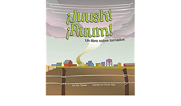 ¡Juush! ¡Ruum! (Ciencia asombrosa: El tiempo) (Spanish Edition) - Kindle edition by Rick Thomas, Denise Shea. Children Kindle eBooks @ Amazon.com.