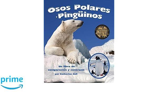 Osos Polares y Pingüinos: Un libro de comparación y ...
