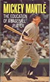 Educ basbal Playr, Smith Mickey mantle, 0671770551