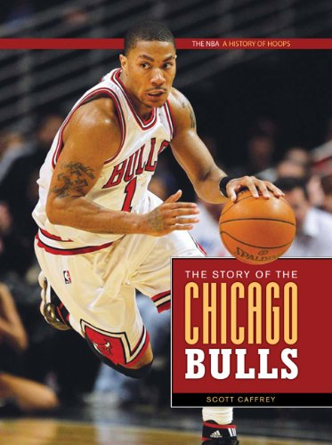 The NBA: A History of Hoops: The Story of the Chicago Bulls pdf