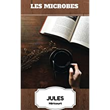 Les Microbes (French Edition)