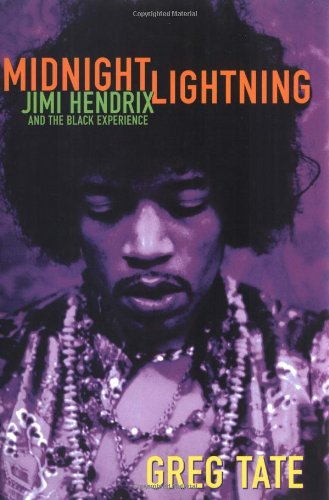 Midnight Lightning: Jimi Hendrix and the Black Experience