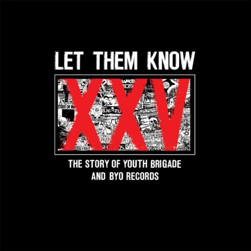 Let Them Know: The Story of Yo...