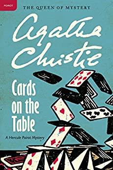 Cards on the Table: Hercule Poirot Investigates (Superintendent Battle Book 3) by [Christie, Agatha]