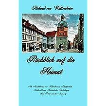Rückblick auf die Heimat: Alte Ansichtskarten von Waltershausen, Schnepfenthal, Reinhardsbrunn, Friedrichroda, Finsterbergen, Bad Tabarz und dem Inselsberg (German Edition)