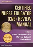 Certified Nurse Educator (CNE) Review Manual: Second Edition