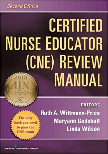 Certified Nurse Educator (CNE) Review Manual, Second Edition ...