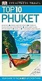 Top 10 Phuket (Eyewitness Top 10 Travel Guide)