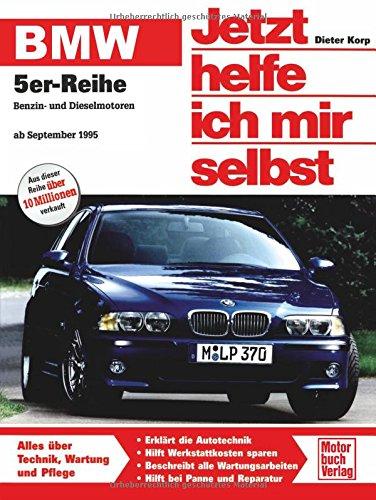 BMW 5er-Reihe (E 39): Benzin- und Dieselmotoren ab September 1995 (Jetzt helfe ich mir selbst)
