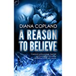 A Reason to Believe | Diana Copland