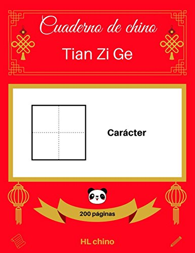 [Cuaderno de chino: Tian Zi Ge] Carácter (200 páginas) Tapa blanda – 28 mar 2018 HL chino Independently published 1980679819