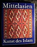 img - for Mittelasien. Kunst des Islam book / textbook / text book