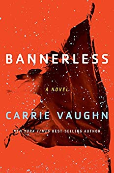 Bannerless by Carrie Vaughn fantasy book reviews
