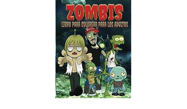 Zombis Libro Para Colorear Para Los Adultos El Estrs Adulto ...