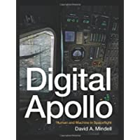 Digital Apollo: Human and Machine in Spaceflight (The