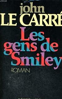 Les gens de Smiley, Le Carré, John