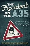 """""""The Accident on the A35"""" av Graeme Macrae Burnet"""