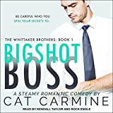 Bigshot Boss: Whittaker Brothers, Book 1