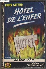 Hôtel de l'enfer par Roger Sattler