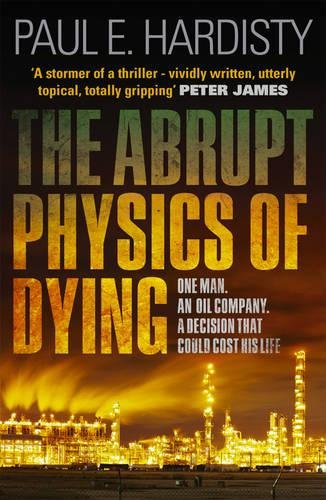 The Abrupt Physics of Dying (Claymore Straker Series)