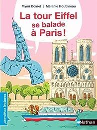 La tour Eiffel se balade à Paris ! par Mymi Doinet
