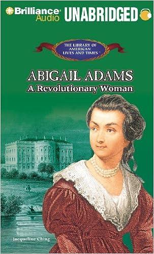 abigail adams a revolutionary american woman