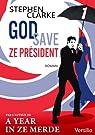 God save ze Président - Episode 1 par Clarke
